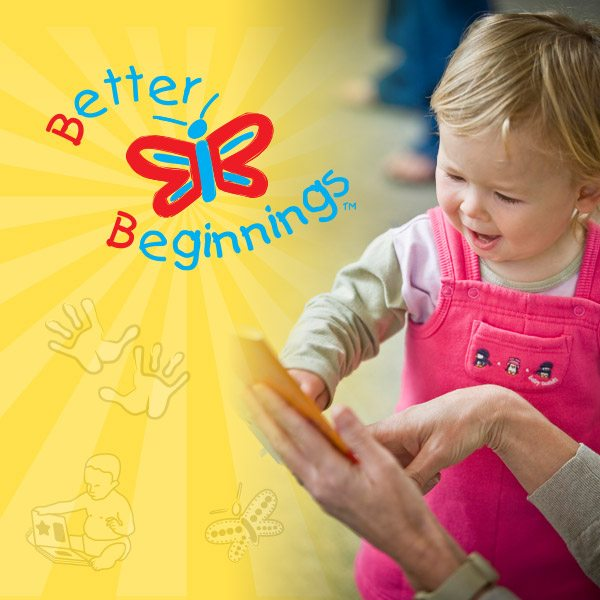 Better Beginnings